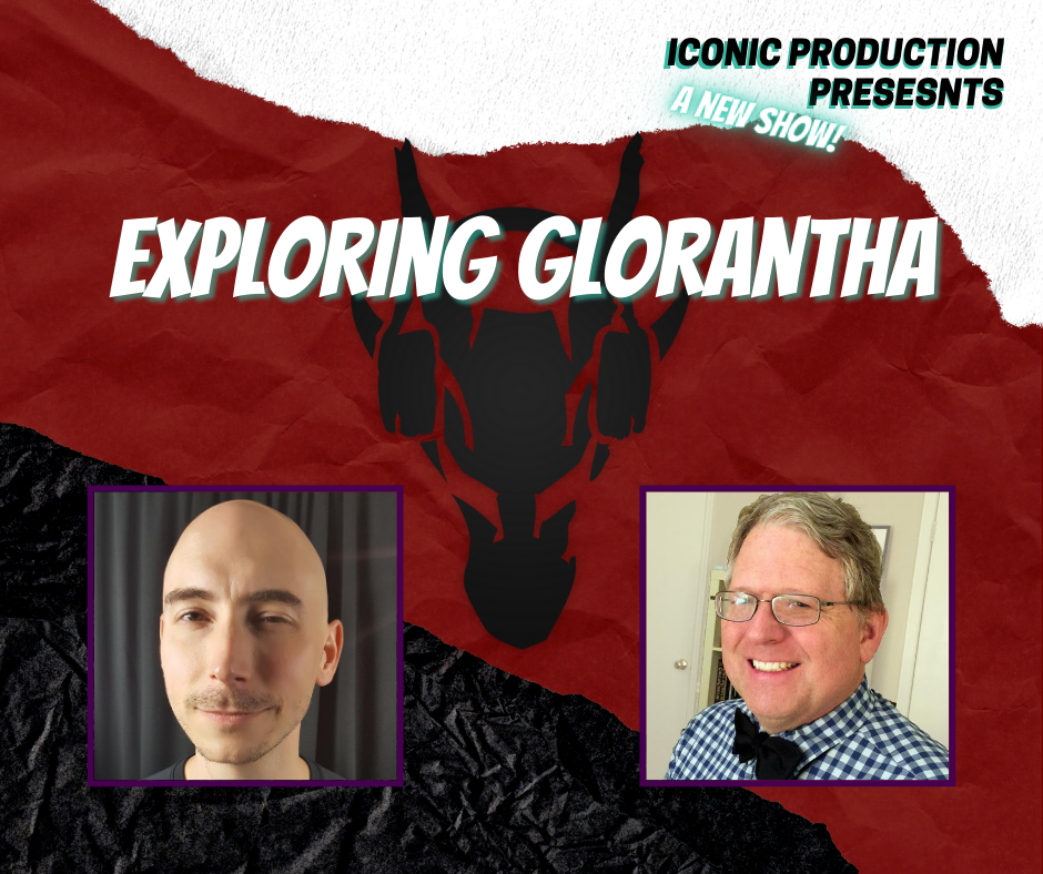 851100358_IconicProduction-ExploringGlorantha.png.0c9304b990e178b8fc09ce9490e50299.png
